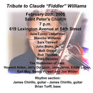 Claude Fiddler Williams Tribute - Feb 20, 2005 - New York City